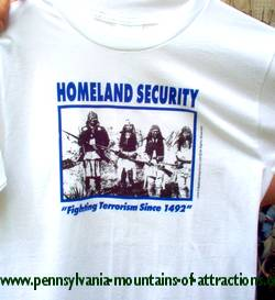 photo of a t-shirt that reads Homeland Security, Fighting Terrorism since 1492